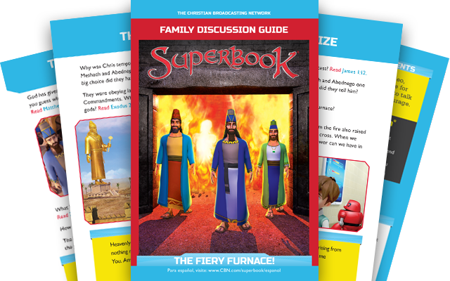 The Fiery Furnace - Family Discussion Guide